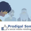 The Prodigal Son:  A social media retelling!