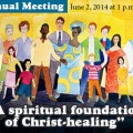 "Annual Meeting of The Mother Church- ""A spiritual foundation of Christ-healing"""